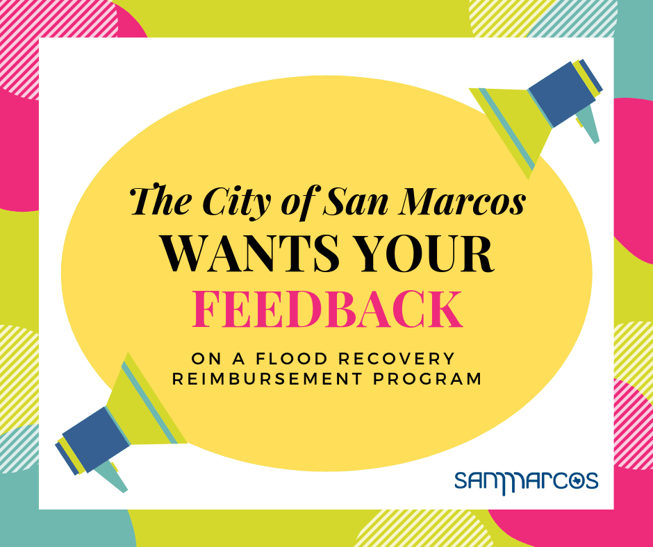 The City of San Marcos wants your feedback on a potential reimbursement program