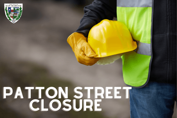 Patton Street Closure through the end of December