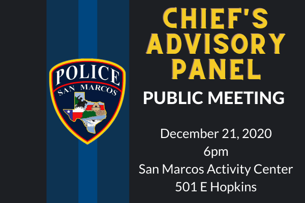 Chief's Advisory Panel on Dec. 21