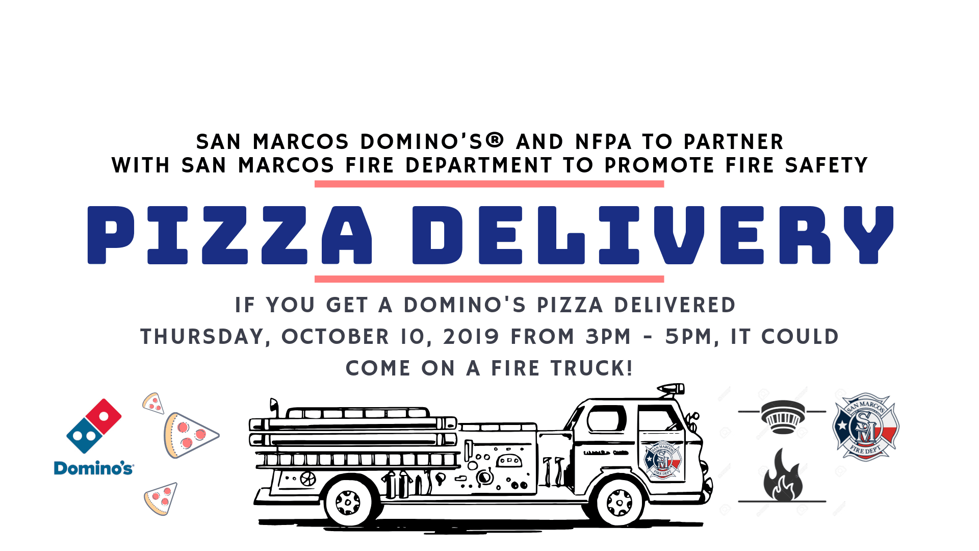 10-10-19 Dominos Pizza SMFD Delivery