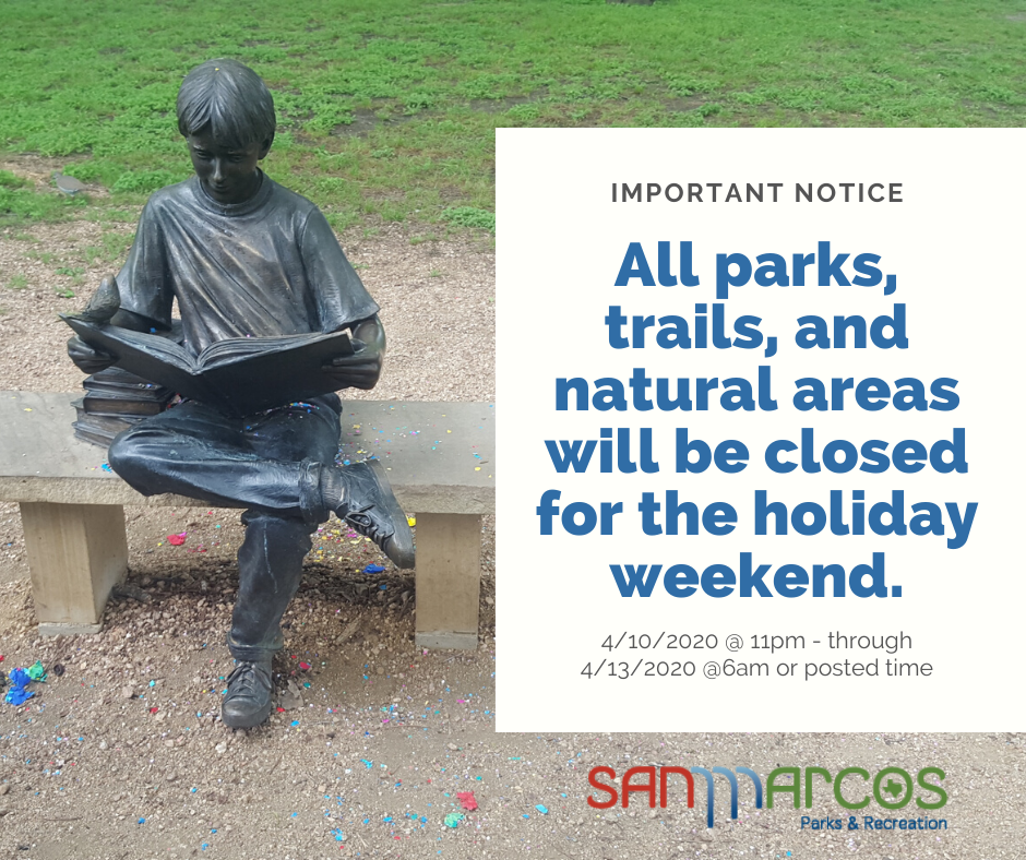 important notice - all parks closed for Easter holiday weekend