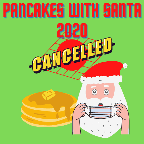 Pancakes With Santa 2020-Cancelled